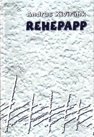 Rehepapp ehk november - Andrus Kivirähk, 2006