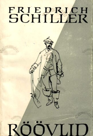 Röövlid - Friedrich Schiller