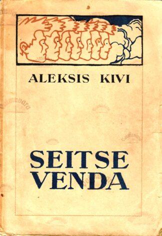 Seitse venda - Aleksis Kivi 1942.a