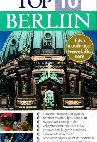 Silmaringi reisijuht. Top 10. Berliin