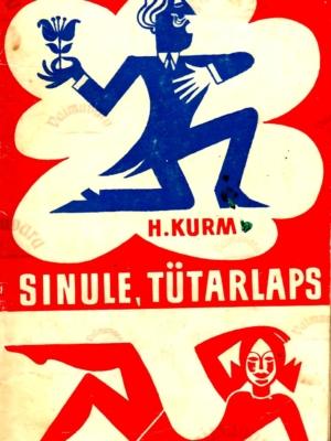 Sinule, tütarlaps – Helga Kurm, 1977