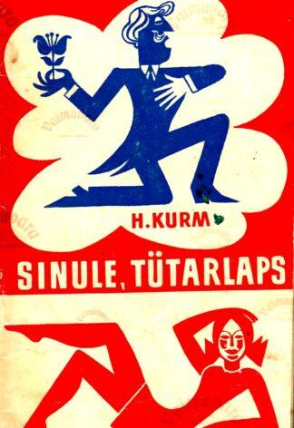 Sinule, tütarlaps - Helga Kurm, 1977