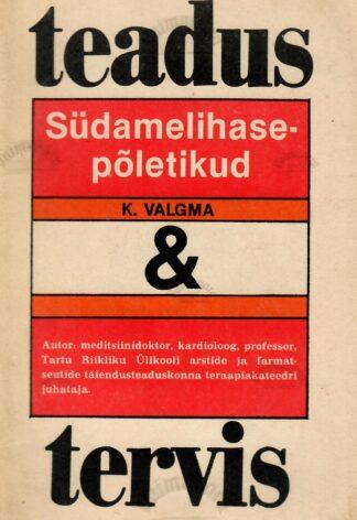 Südamelihasepõletikud - Kaljo Valgma