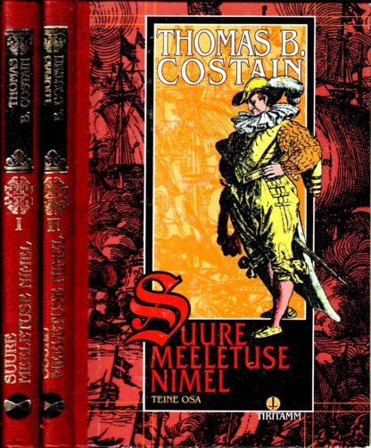 Suure meeletuse nimel I ja II osa - Thomas B. Costain