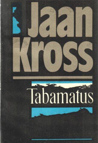 Tabamatus- Jaan Kross