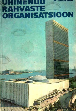 Ühinenud rahvaste organisatsioon - Abner Uustal,1976
