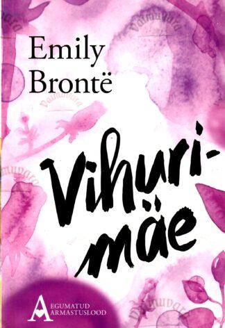 Vihurimäe - Emily Jane Brontë 2006