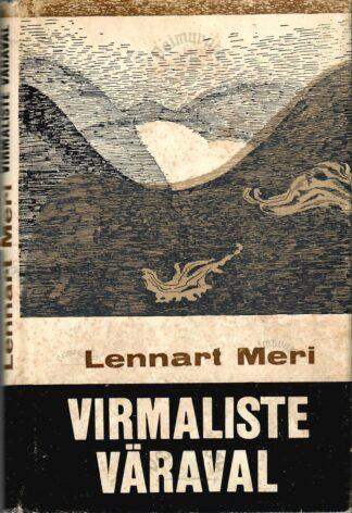 Virmaliste väraval - Lennart Meri