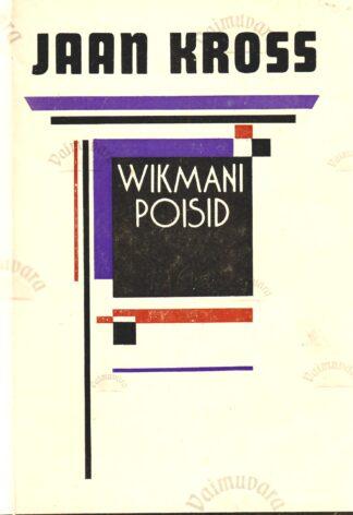 Wikmani poisid - Jaan Kross