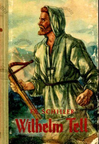 Wilhelm Tell - Friedrich Schiller, 1952