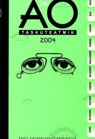 A ja O taskuteatmik 2004