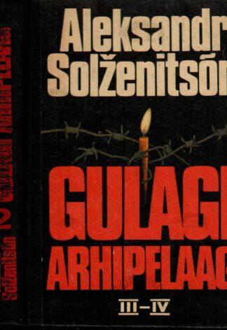 Gulagi arhipelaag II osa - Aleksandr Solženitsõn (punase kirjaga seljal)