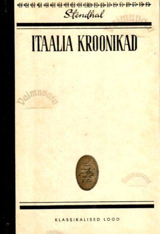Itaalia kroonikad. Klassikalised lood - Stendhal