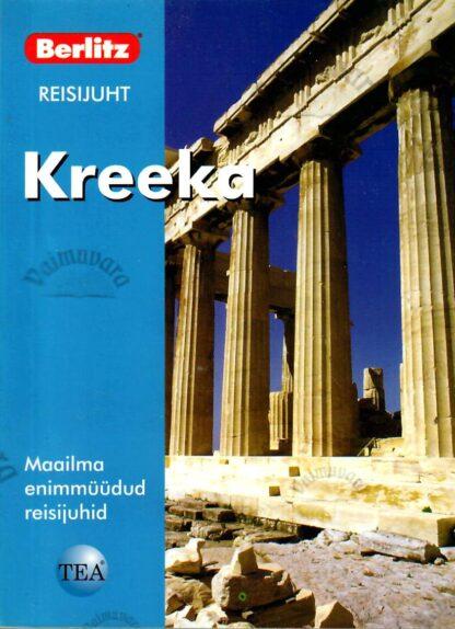 Kreeka. Berlitzi reisijuht - John Chapple