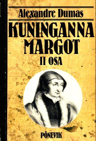 Kuninganna Margot II osa - Alexandre Dumas