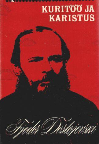Kuritöö ja karistus - Fjodor Dostojevski