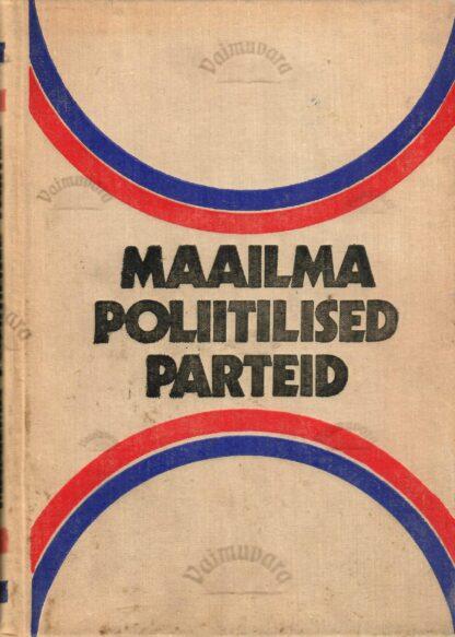 Maailma poliitilised parteid. Teatmik
