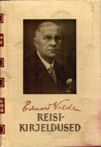 Reisikirjeldused - Eduard Vilde